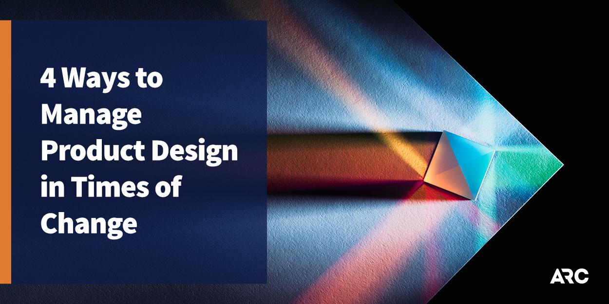 4 Ways to Manage Product Design