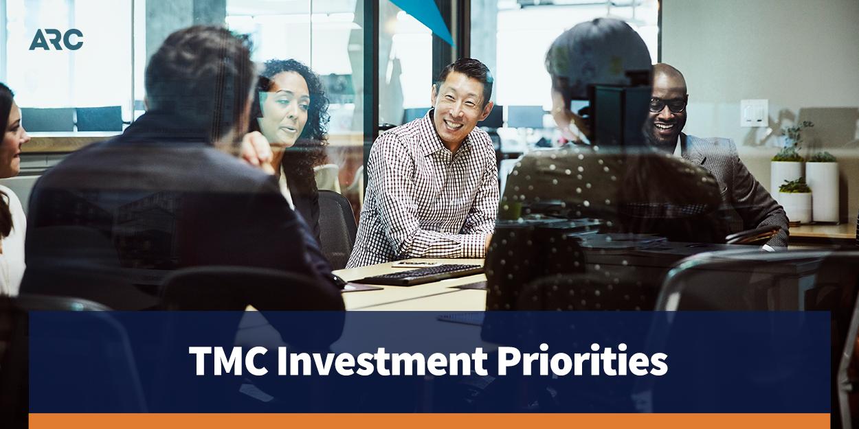 TMC Investment Priorities
